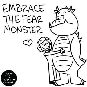 Embrace-the-fear-monster